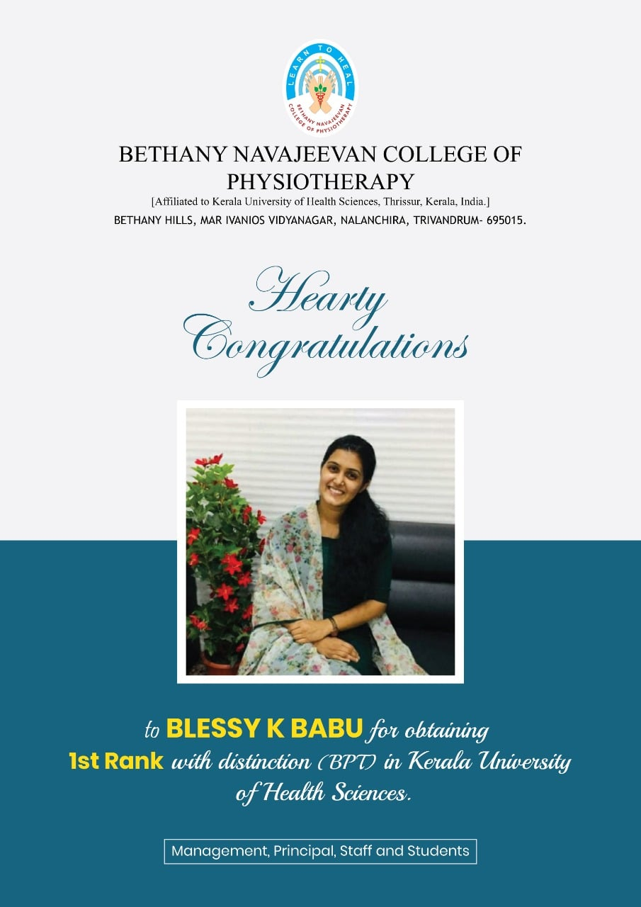 1st Rank with distinction (BPT) in Kerala University of Health Sciences.